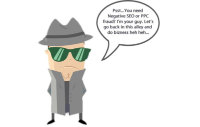 PPC Fraud and Negative SEO are real problems